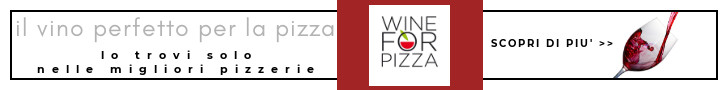 Wine for pizza, il vino perfetto per la pizza