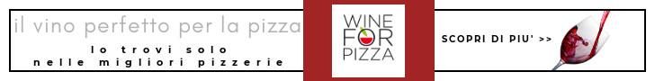 Wine for pizza, il vino perfetto per la pizza